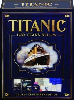 TITANIC: 100 Years Below