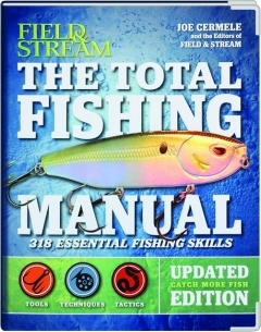 <I>FIELD & STREAM</I> THE TOTAL FISHING MANUAL