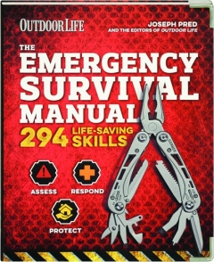 <I>OUTDOOR LIFE</I> THE EMERGENCY SURVIVAL MANUAL