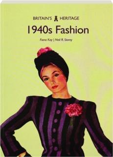 1940S FASHION: Britain's Heritage