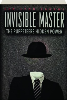 INVISIBLE MASTER: The Puppeteers Hidden Power