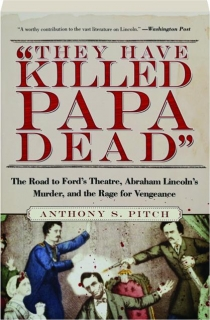 """THEY HAVE KILLED PAPA DEAD"""
