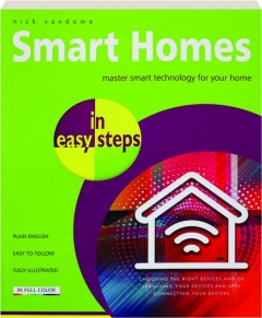 SMART HOMES IN EASY STEPS