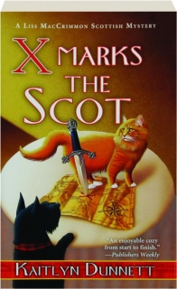 X MARKS THE SCOT