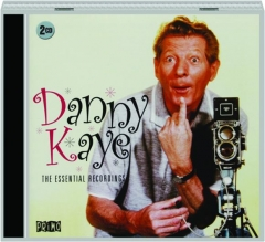 DANNY KAYE: The Essential Recordings