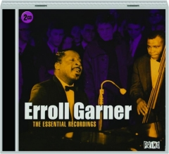 ERROLL GARNER: The Essential Recordings