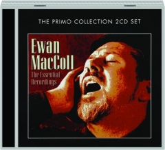 EWAN MACCOLL: The Essential Recordings