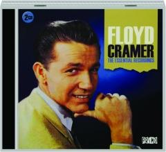 FLOYD CRAMER: The Essential Recordings