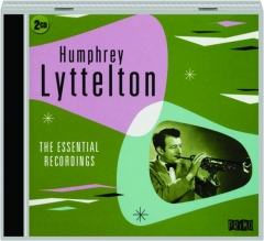 HUMPHREY LYTTELTON: The Essential Recordings
