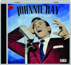 JOHNNIE RAY: The Essential Recordings