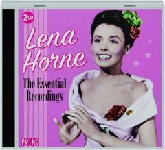 LENA HORNE: The Essential Recordings