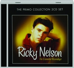 RICKY NELSON: The Essential Recordings
