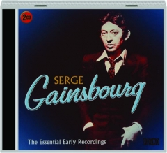 SERGE GAINSBOURG: The Essential Early Recordings