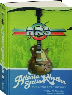 THE ATLANTA RHYTHM SECTION: The Authorized History