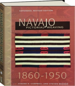 NAVAJO PICTORIAL WEAVING 1860-1950, REVISED EDITION