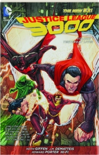 JUSTICE LEAGUE 3000, VOLUME 1: Yesterday Lives