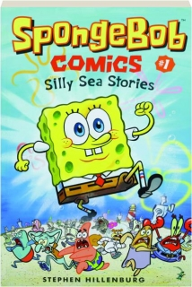 <I>SPONGEBOB</I> COMICS #1: Silly Sea Stories