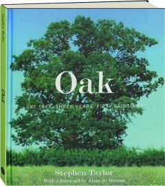 OAK: One Tree, Three Years, Fifty Paintings