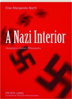 A NAZI INTERIOR: Quisling's Hidden Philosophy