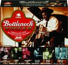 BOTTLENECK GUITAR: Selected Sides 1926-2015