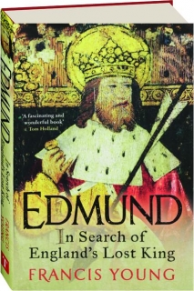 EDMUND: In Search of England's Lost King