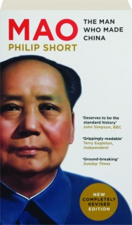 MAO, REVISED EDITION: The Man Who Made China