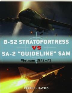 "B-52 STRATOFORTRESS VS SA-2 ""GUIDELINE"" SAM: Duel 89"