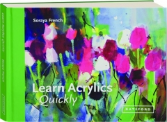 LEARN ACRYLICS QUICKLY