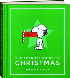 THE <I>PEANUTS</I> GUIDE TO CHRISTMAS