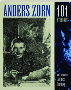 ANDERS ZORN: 101 Etchings