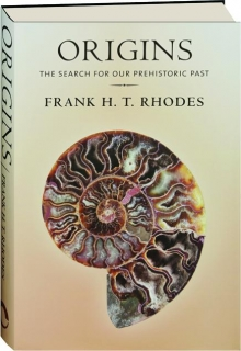 ORIGINS: The Search for Our Prehistoric Past