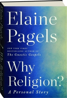 WHY RELIGION? A Personal Story