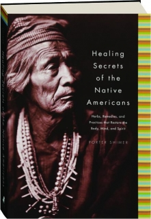 HEALING SECRETS OF THE NATIVE AMERICANS