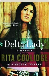 DELTA LADY: A Memoir