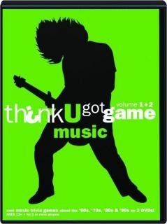 THINK U GOT GAME, VOLUME 1 + 2: Music
