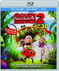 CLOUDY WITH A CHANCE OF MEATBALLS 2 IN 3D