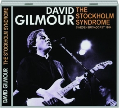 DAVID GILMOUR: The Stockholm Syndrome