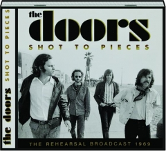 THE DOORS: Shot to Pieces