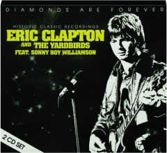 ERIC CLAPTON AND THE YARDBIRDS: Historic Classic Recordings