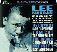 LEE MORGAN: Eight Classic Albums
