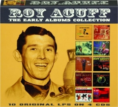 ROY ACUFF: The Early Albums Collection