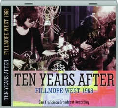 TEN YEARS AFTER: Fillmore West 1968