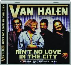 VAN HALEN: Ain't No Love in the City