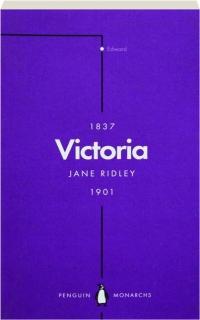 VICTORIA: Queen, Matriarch, Empress