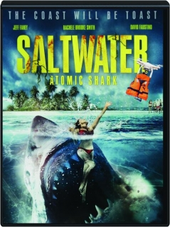 SALTWATER: Atomic Shark