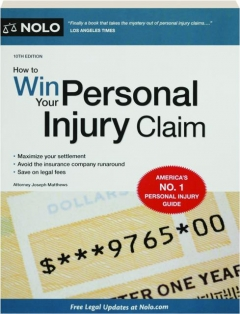 HOW TO WIN YOUR PERSONAL INJURY CLAIM, 10TH EDITION