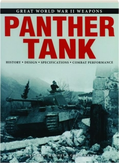 PANTHER TANK: Great World War II Weapons