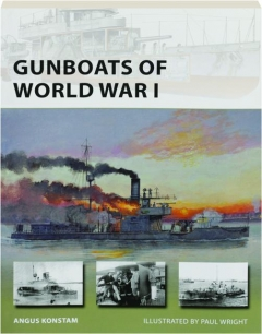 GUNBOATS OF WORLD WAR I: New Vanguard 221