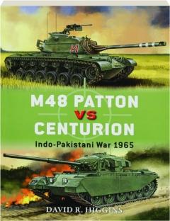 M48 PATTON VS CENTURION--INDO-PAKISTANI WAR 1965: Duel 71