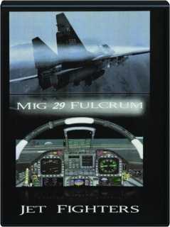 MIG 29 FULCRUM: Jet Fighters